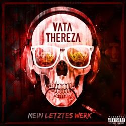 Vata Thereza - Mein letztes Werk