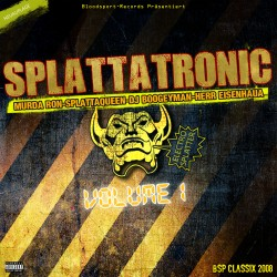Splattatronic Vol.1 (Neuauflage)