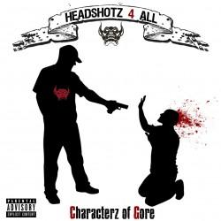 Headshotz 4 All - Characterz of Gore