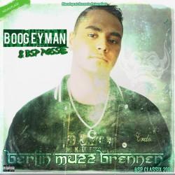 DJ Boogeyman & BSP Posse - Berlin muzz Brennen (Neuauflage)