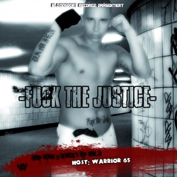 Warrior65 - Fuck the Justice