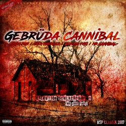 Gebrüda Cannibal - Exekution Schlachthof 2 (Neuauflage)