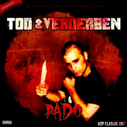 Pado - Tod und Verderben (Neuauflage)