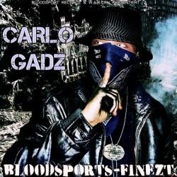 Carlo Gadz - Bloodsports Finezt