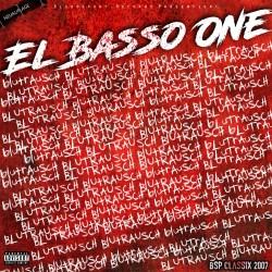 El Basso One - Blutrausch (Neuauflage)