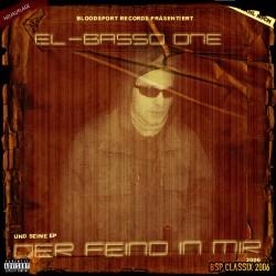 El Basso One - Der Feind in mir (Neuauflage)