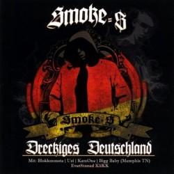 Smoke-$ - Dreckiges Deutschland