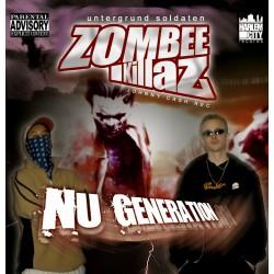 Zombee Killaz - Nu Generation