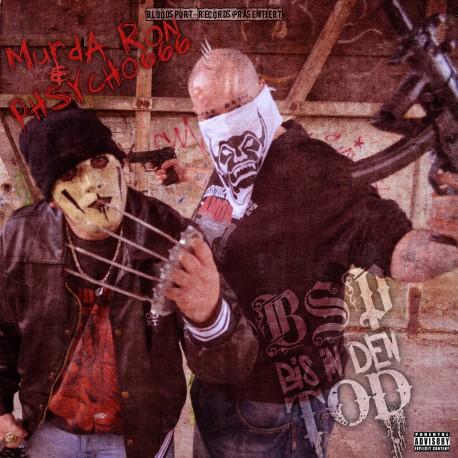 Murda Ron & Phsycho666 - BSP bis in den Tod