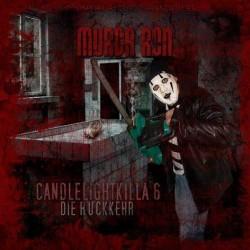 Murda Ron - Candlelightkilla 6