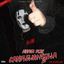 Murda Ron - Candlelightkilla 2 (Neuauflage)