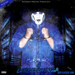 Murda Ron - Candlelightkilla 4 (Neuauflage)