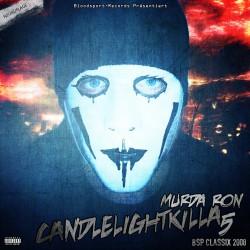 Murda Ron - Candlelightkilla 5 (Neuauflage)