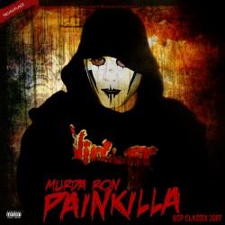 Murda Ron - Painkilla (Neuauflage)