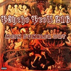 Psycho Proll 216-Mein dunkler Ort (Neuauflage)