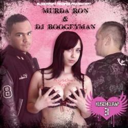 Murda Ron & DJ Boogeyman - Kuschelrap 3