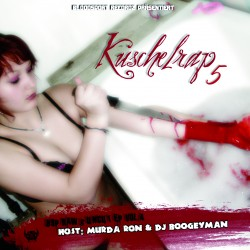 Murda Ron & DJ Boogeyman - Kuschelrap 5