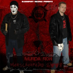 Murda Ron - Menschenfeind 2008 (Neuauflage)