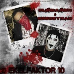 Murda Ron & DJ Boogeyman - Ekelfaktor 10
