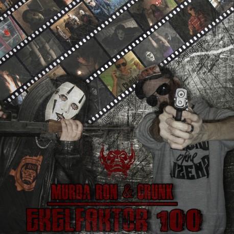 Murda Ron & Crunk - Ekelfaktor 100