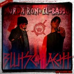 Murda Ron & El Basso-Blutschlacht (Neuauflage)